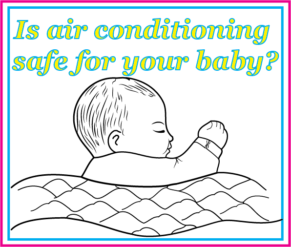 Is air conditioning safe for your baby?